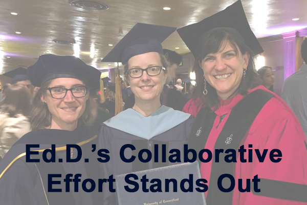 Sarah Woulfin, Ann Traynor and Jennie Weiner from Ed.D. Program