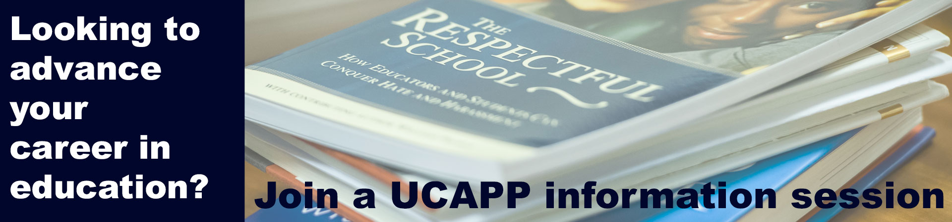 leadership book in background advertising attendance at UCAPP info sessions 2017