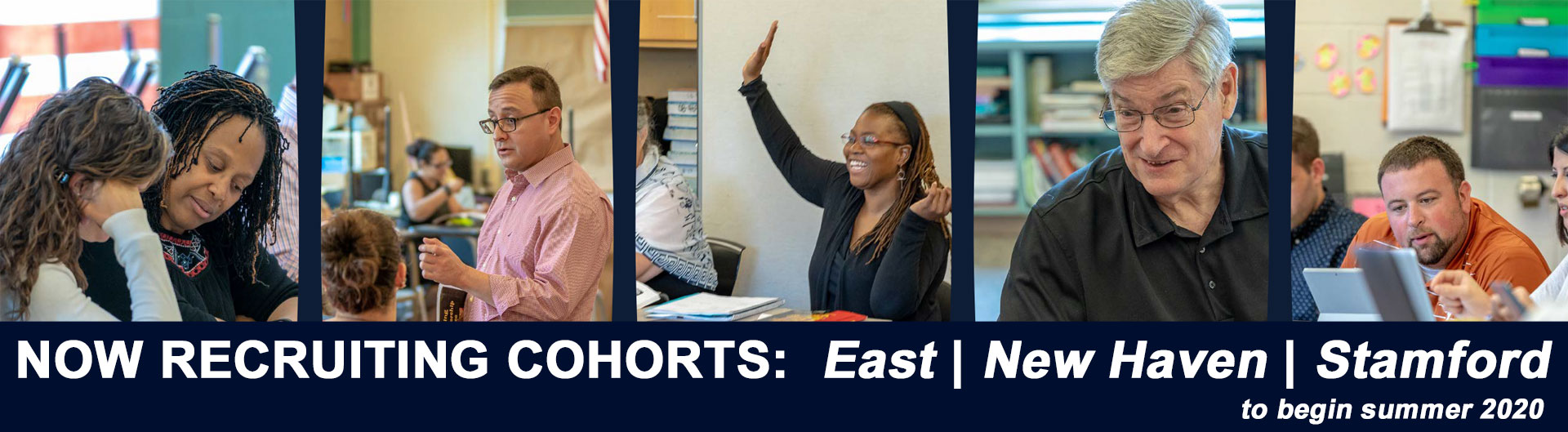 Various photos of students and faculty from the UCAPP program. Text reads: Now recruiting cohorts: East, New Haven and Stamford, to begin summer 2020
