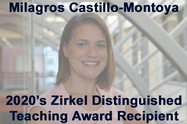 Milagros Castillo-Montoya, text reads: 2020's Zirkel Distinguished Teaching Award Recipient