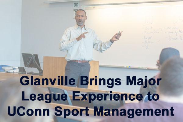 Glanville Brings Major League Experience to UConn Sport Management