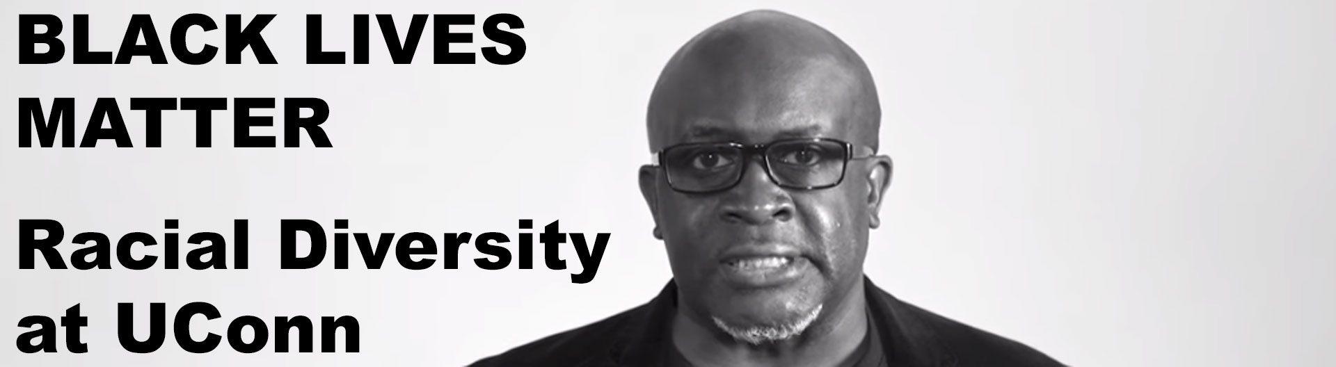 Frank Tuitt, text reads: BLACK LIVES MATTER Racial Diversity at UConn